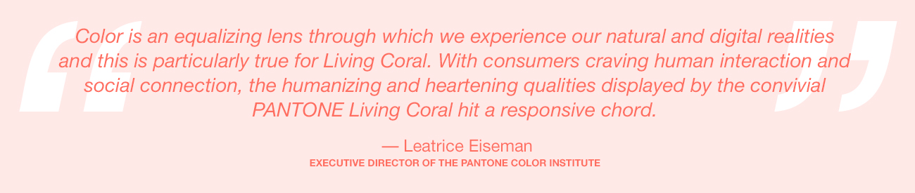 Goodbye, Ultra Violet. Hello, Living Coral.