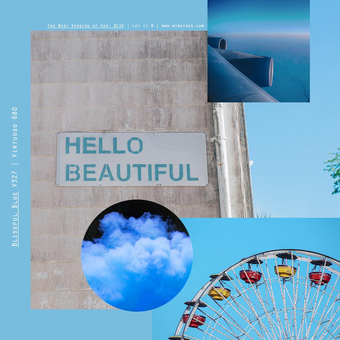 Let it B: Best Version of Hue BLUE